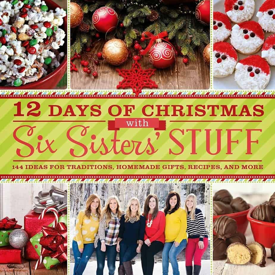 12 Days of Christmas with Six Sisters' Stuff Cookbook – Review and Giveaway