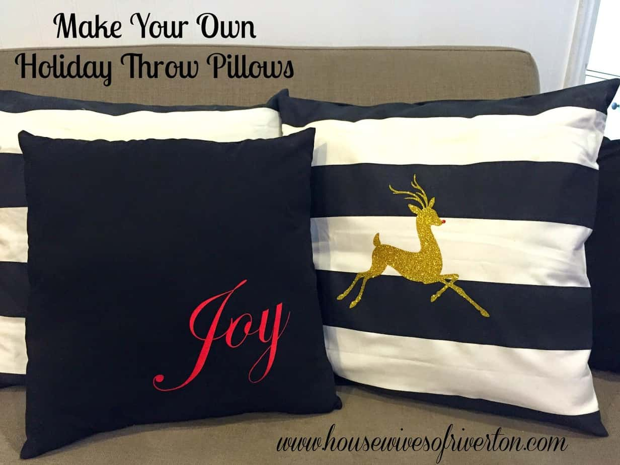 Make Your Own Holiday Throw Pillows Fast And Easy Housewives Of Riverton