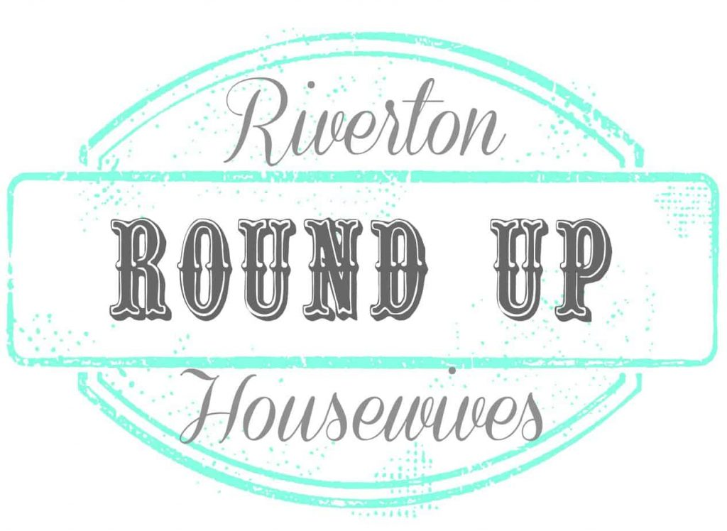 Riverton Housewives Round Up