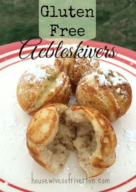 "Gluten Free Aebleskivers from The Housewives of Riverton.  Your family is going to love these ""pancake"" balls that they can fill with their favorite fillings! 