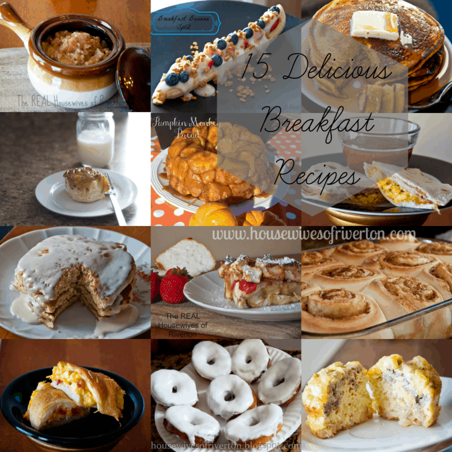 Visit The Housewives of Riverton to check out these 15 Delicious Breakfast Recipes | www.housewivesofriverton.com