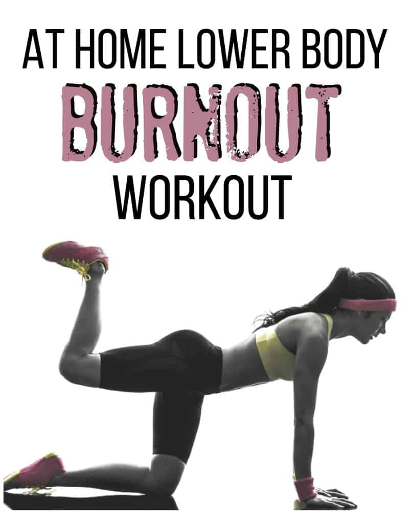 At Home Lower Body Burnout Workout with Tone and Tighten
