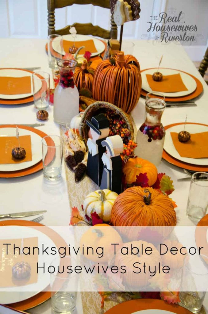 Thanksgiving Table Decor Housewives Style – Fakesgiving