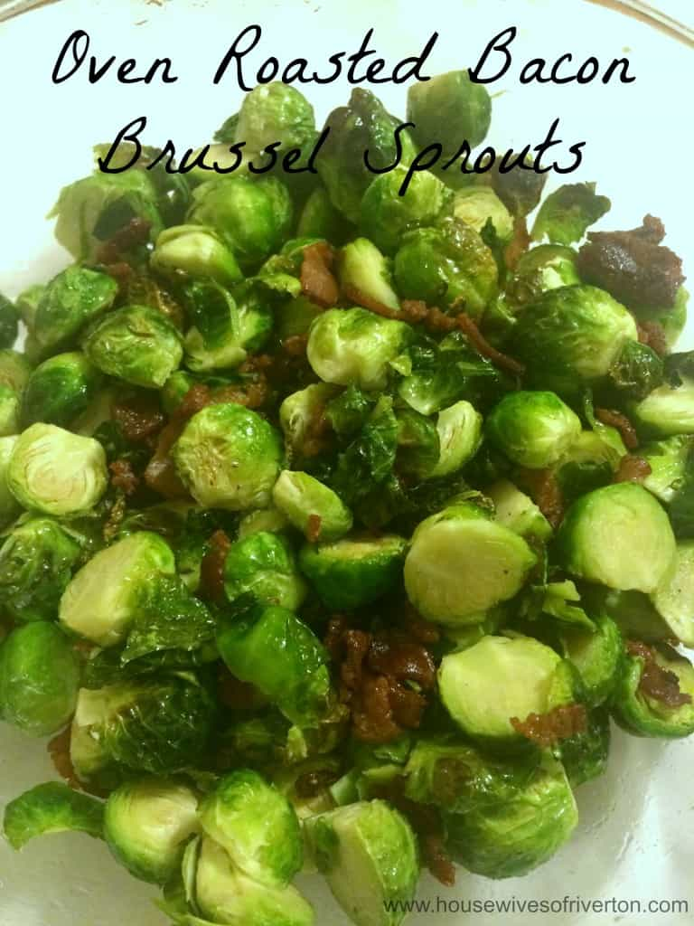 Oven Roasted Bacon Brussel Sprouts   www.housewivesofriverton.com