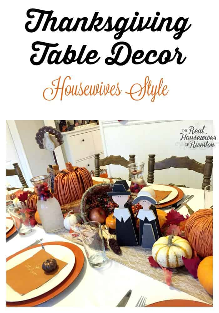 Thanksgiving Table Decor Housewives Style