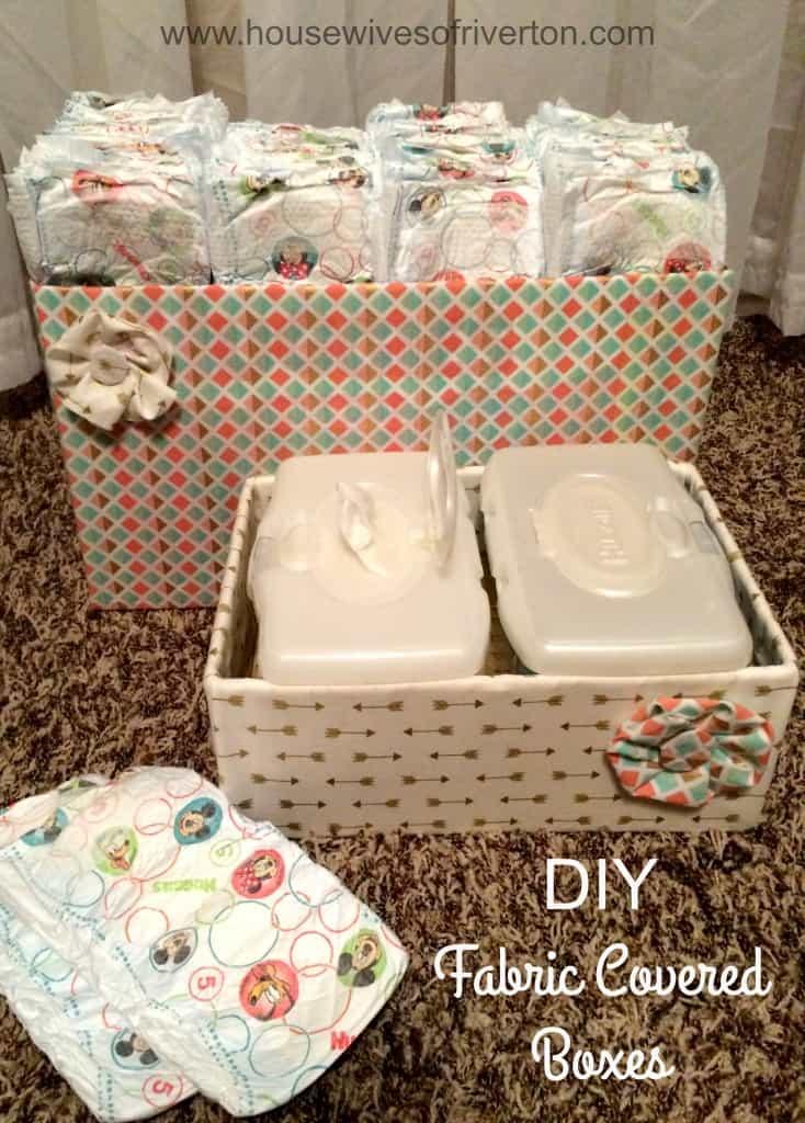 DIY Fabric Covered Boxes with Huggies #HuggiesNewYear | www.housewivesofriverton.com