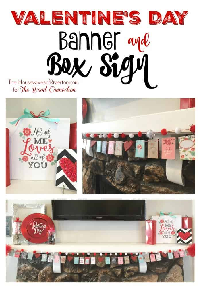 Valentine Banner and Box Sign - housewivesofriverton.com