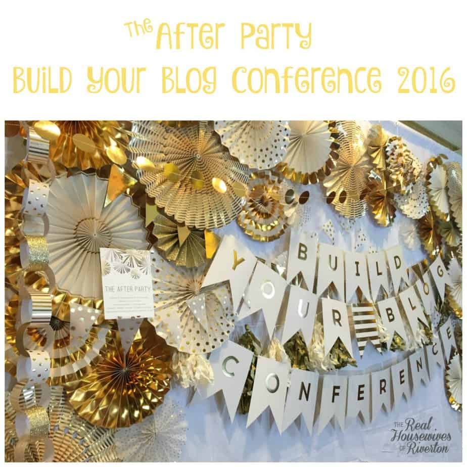 The After Party of Build Your Blog Conference 2016