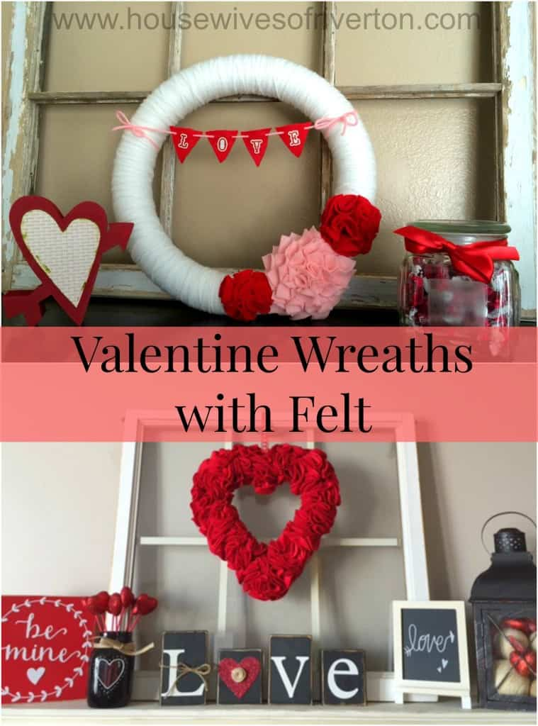 Valentine Wreaths with Felt  Take a look at how we made two different Valentine's wreaths using felt | www.housewivesofriverton.com