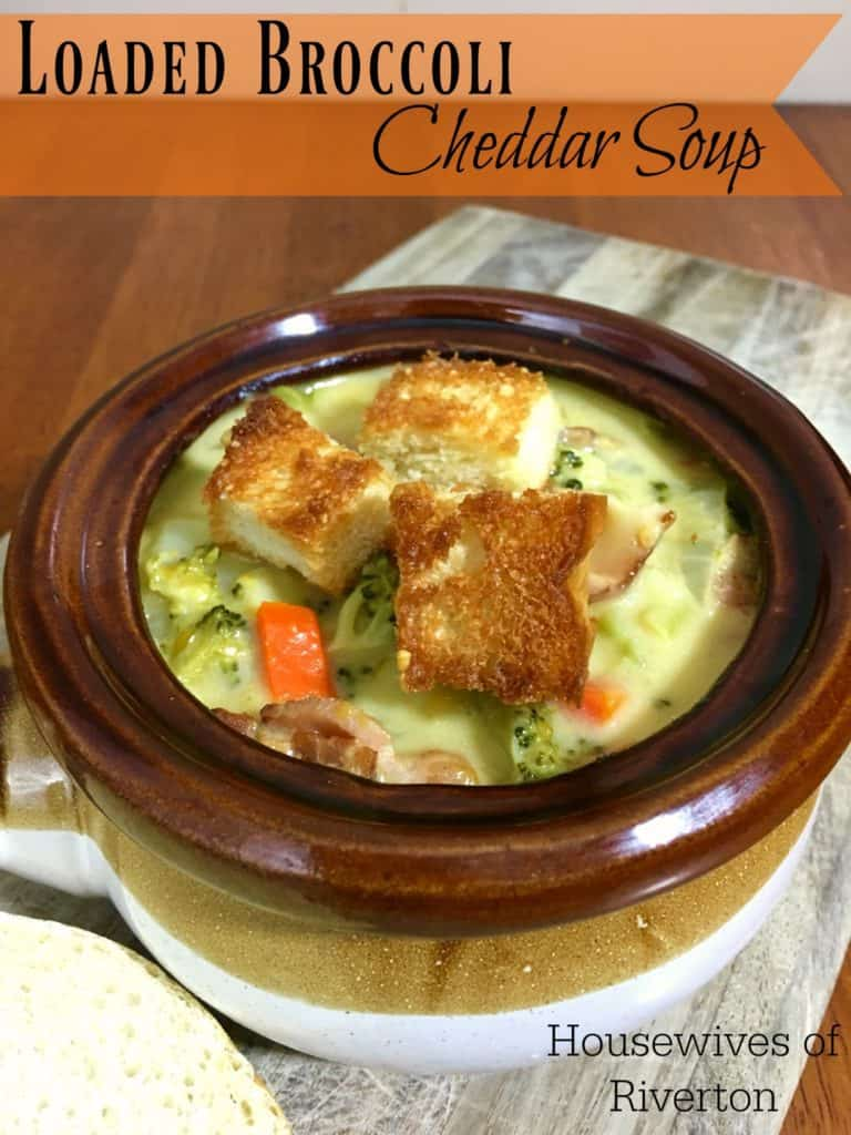 Ultimate Recipe Challenge Loaded Broccoli Cheddar Soup | www.housewivesofriverton.com