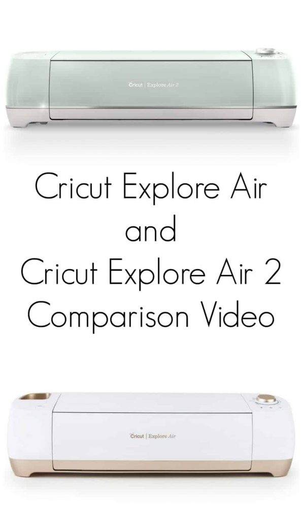 cricut explore air 2 comparison