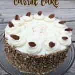 Carrot Cake – Easter Dessert