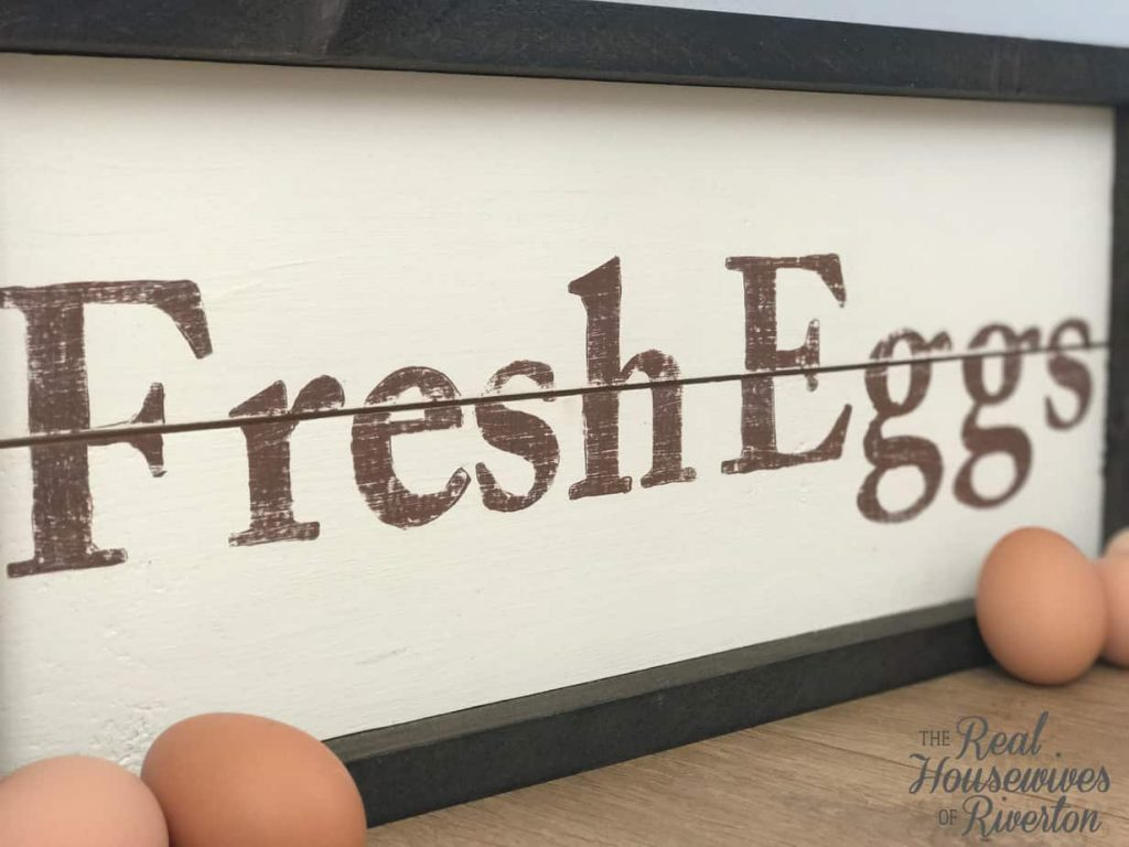 DIY Fresh Eggs Farmhouse Sign Tutorial - HousewivesofRiverton.com
