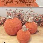 DIY Fall Yarn Pumpkins Tutorial