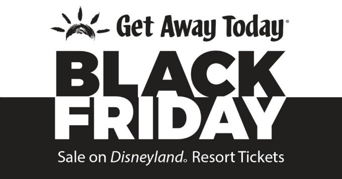 Black Friday Disneyland Ticket Sale – Getaway Today
