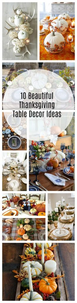 10 Beautiful Thanksgiving Table Decor Ideas