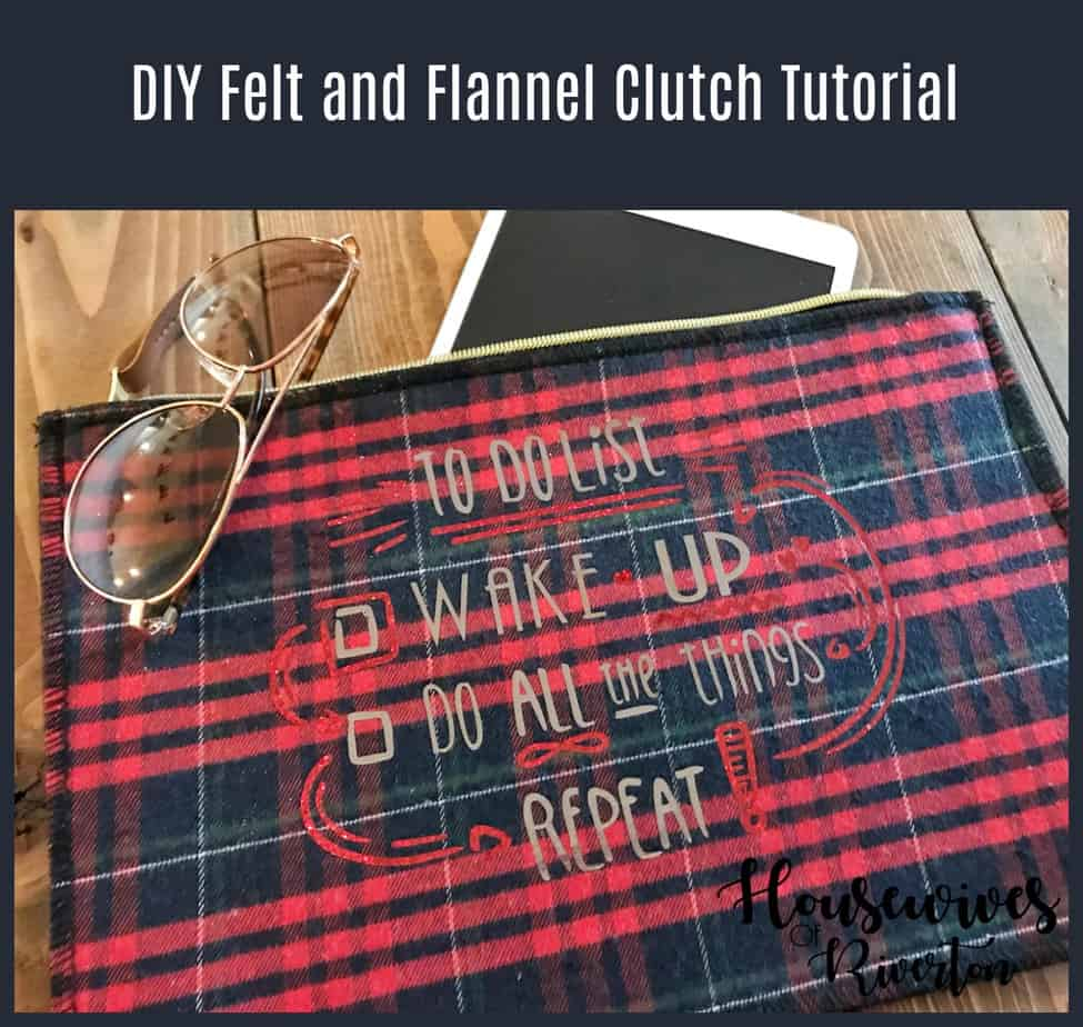 DIY felt and flannel clutch tutorial - housewivesofriverton.com