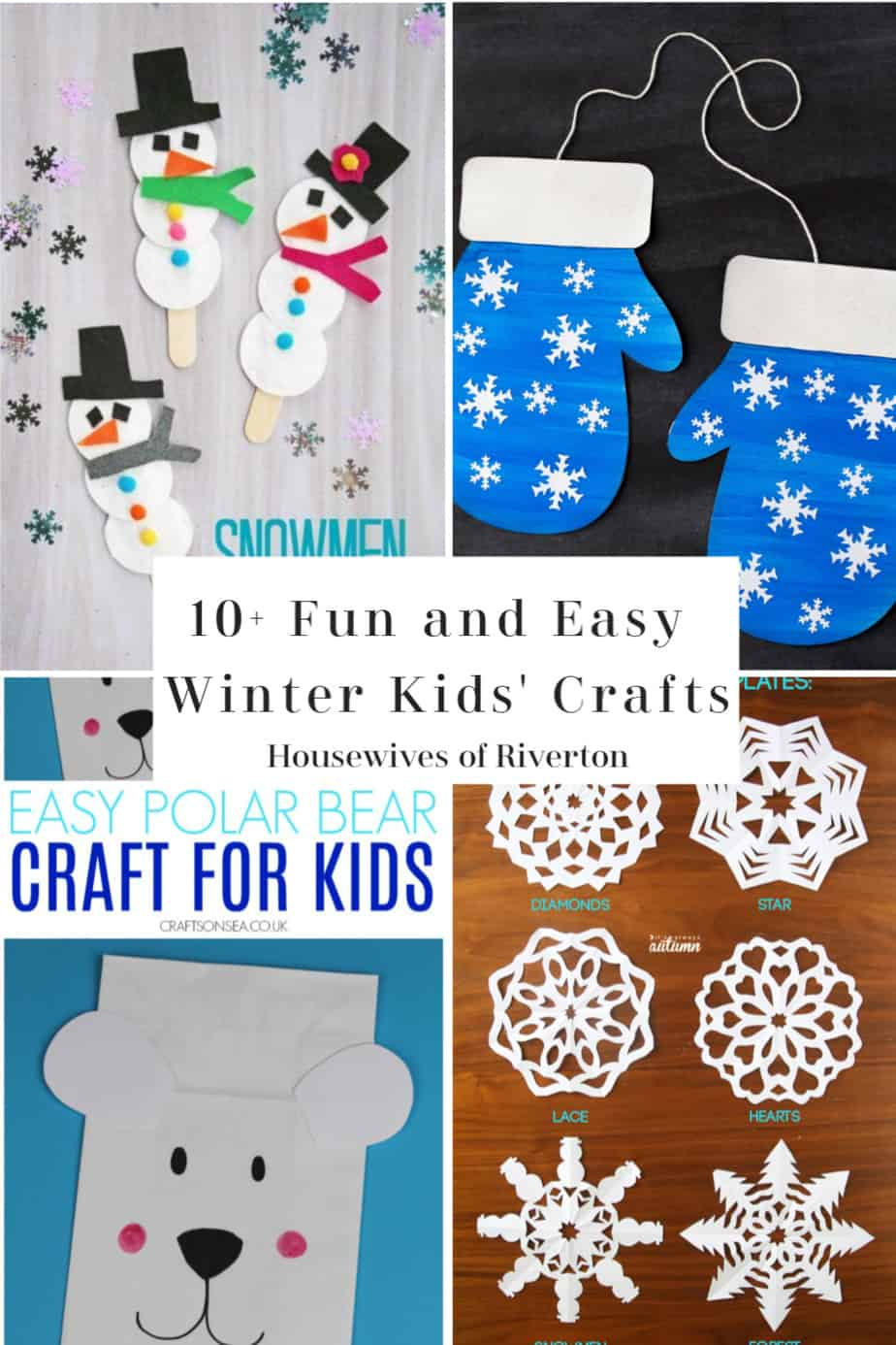 10+ Fun and Easy Winter Kids' Crafts | www.housewivesofriverton.com