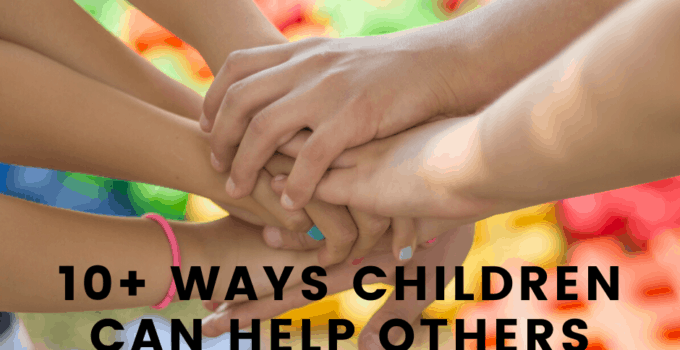 10+ Ways Children Can Help Others without spreading germs