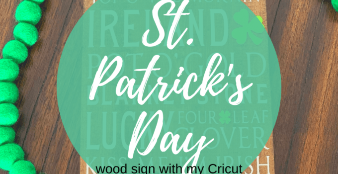 St. Patrick's Day Sign Wood Sign with Cricut