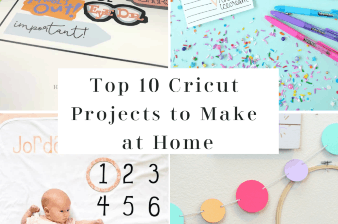 Top 10 Cricut Projects to Make at Home | Housewives of Riverton