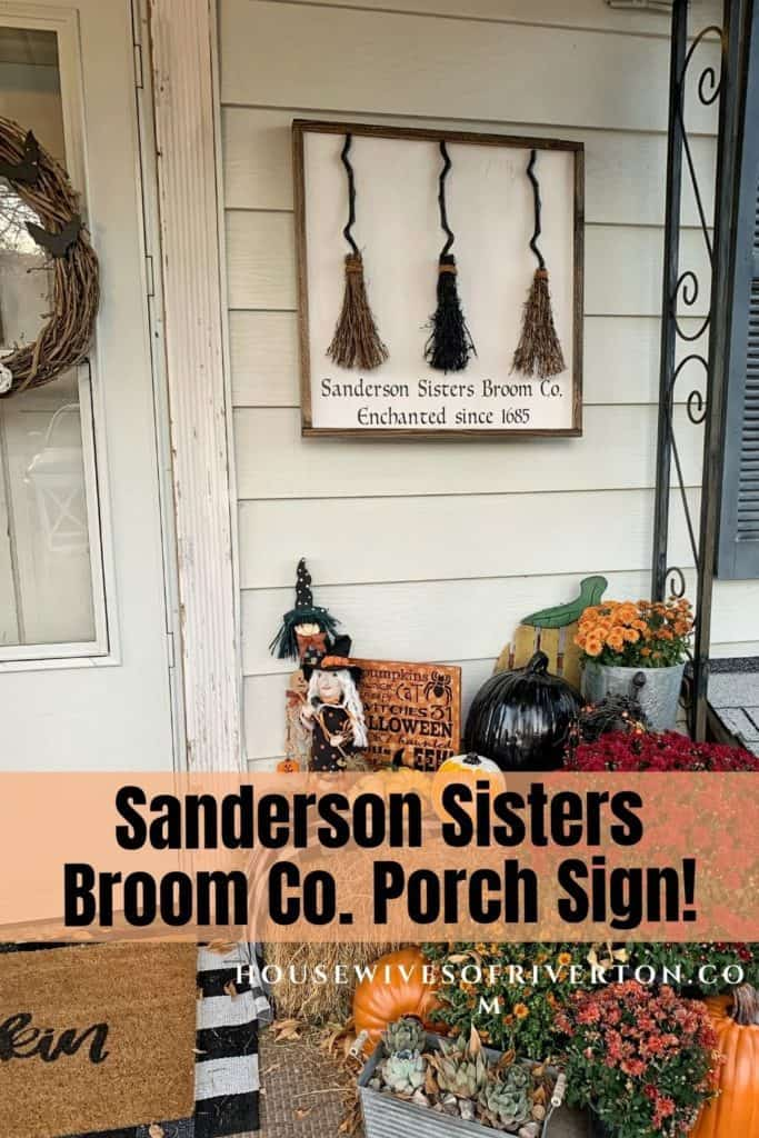 Sanderson Sisters Broom Co. Porch Sign